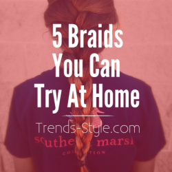 5 Braids You Can Try At-Home