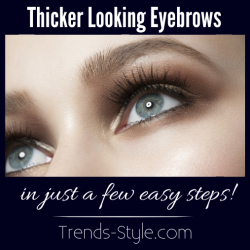 How To Get Thicker Looking Eyebrows